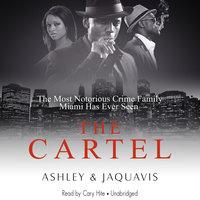 The Cartel - Ashley & JaQuavis