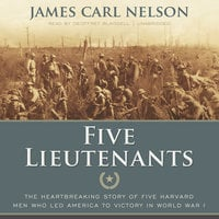 Five Lieutenants - James Carl Nelson