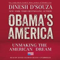 Obama's America - Dinesh D'Souza