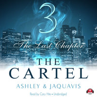 The Cartel 3 - Ashley & JaQuavis