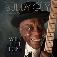 When I Left Home - Buddy Guy