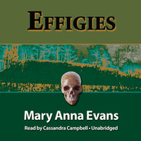 Effigies - Mary Anna Evans