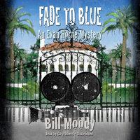 Fade to Blue - Bill Moody