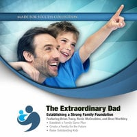The Extraordinary Dad - Made for Success