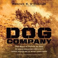 Dog Company - Patrick K. O'Donnell