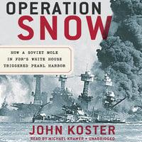 Operation Snow - John Koster
