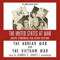 The Korean War and The Vietnam War - Joseph Stromberg,Wendy McElroy