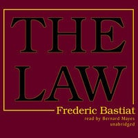 The Law - Frédéric Bastiat