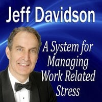 A System for Managing Work Related Stress - Made for Success
