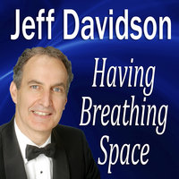 Having Breathing Space - Made for Success