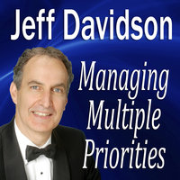 Managing Multiple Priorities - Made for Success