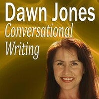 Conversational Writing - Dawn Jones