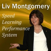 Speed-Learning Performance System - Liv Montgomery