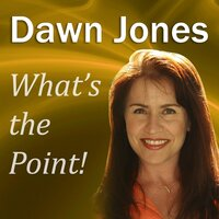 What's the Point! - Dawn Jones