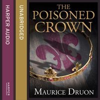 The Poisoned Crown - Maurice Druon
