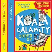 Koala Calamity - Surf's Up! - Jonathan Meres