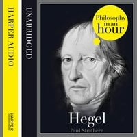 Hegel: Philosophy in an Hour - Paul Strathern