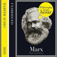 Marx: Philosophy in an Hour - Paul Strathern