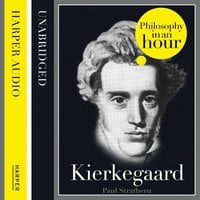 Kierkegaard: Philosophy in an Hour - Paul Strathern