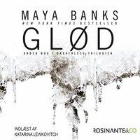 Glød - Maya Banks