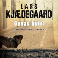 Goyas hund: En Hvid & Belling-krimi