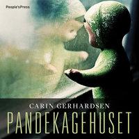 Pandekagehuset - Carin Gerhardsen