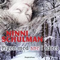 Pigen med sne i håret - Ninni Schulman