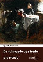 De ydmygede og sårede - Fjodor M. Dostojevskij