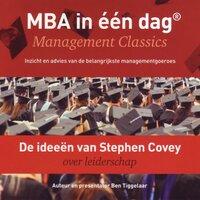 De ideeën van Stephen Covey over leiderschap - Ben Tiggelaar