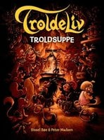 Troldeliv 9 - Troldsuppe - Sissel Bøe