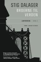 Labyrinten - Broerne til verden 2 - Stig Dalager