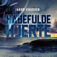 Håbefulde hjerte - Jakob Knudsen