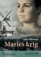Maries krig - Claes Johansen
