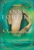 Amazonernes ring - Anne Fortier