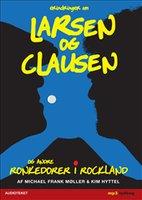 Erindringer om Larsen og Clausen - Ronkedorer i Rockland - Kim Hyttel