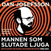 Mannen som slutade ljuga - Dan Josefsson