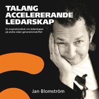 Talangaccelererande ledarskap - Jan Blomström