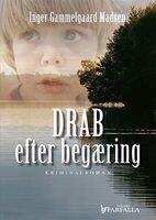 Drab efter begæring - Inger Gammelgaard Madsen