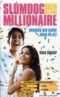 Slumdog Millionaire - Drengen, der havde svar på alt - Vikas Swarup
