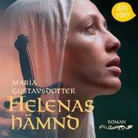 Helenas hämnd - Maria Gustavsdotter