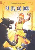 Elverdronningens børn 7: På liv og død - Peter Gotthardt