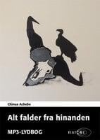 Alt falder fra hinanden - Chinua Achebe