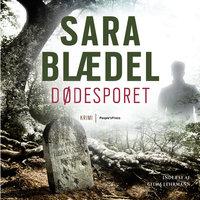Dødesporet - Sara Blædel