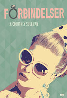 Forbindelser - J. Courtnay Sullivan, J. Courtney Sullivan