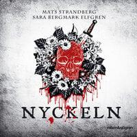 Nyckeln - Mats Strandberg, Sara Bergmark Elfgren