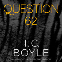 Question 62 - T.C. Boyle