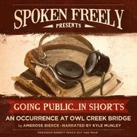 An Occurrence at Owl Creek Bridge - Ambrose Bierce