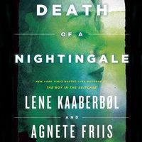 Death of a Nightingale - Agnete Friis,Lene Kaaberbøl