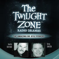 The Amazing Dr. Kyle Powers - Barry Richert