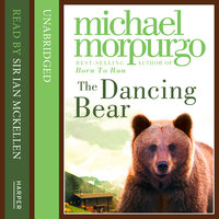Dancing Bear - Michael Morpurgo
